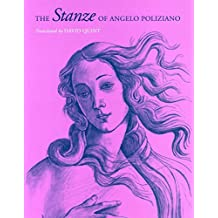 [The Stanze of Angelo Poliziano] (By: David Quint) [published: July, 2005]