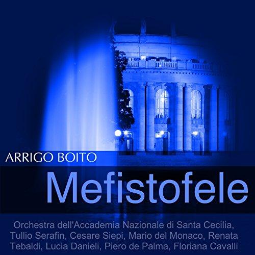 """Mefistofele, Act III: """"Dio di pietà! Son essi!"""" (Margherita, Faust)"""