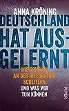 Anna Kröning: Deutschland hat ausgelernt