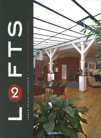 Lofts 2: Concepts espaces urbains par Jacques Florsch