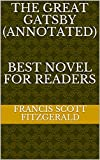 The Great Gatsby (ANNOTATED)   BEST NOVEL FOR READERS