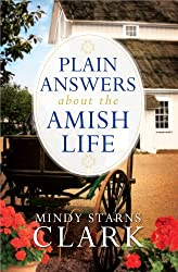 Plain Answers About the Amish Life PB