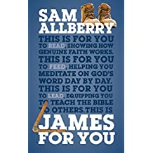 James For You: Showing you how real faith looks in real life (God's Word For You) (English Edition)