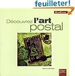 D�couvrez l'art postal