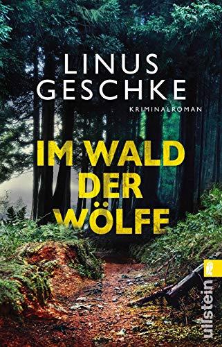 Buchseite und Rezensionen zu 'Im Wald der Wölfe' von Linus Geschke