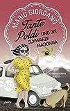 Tante Poldi und die... von Mario Giordano