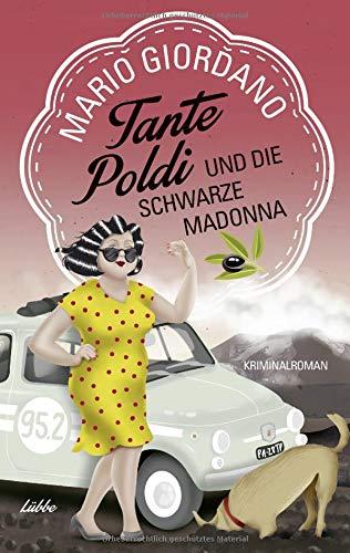 Buchseite und Rezensionen zu 'Tante Poldi und die Schwarze Madonna: Kriminalroman (Sizilienkrimi)' von Mario Giordano