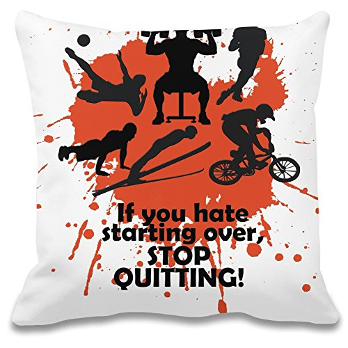 Wenn Sie von vorne anfangen, hören Sie auf zu quittieren! - If You Hate Starting Over, Stop Quitting! Decorative Pillow Case 100% Soft Polyester Cushion Cover Decorative Bedding