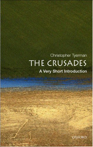 The Crusades: A Very Short Introduction (Very Short Introductions) (English Edition) por Christopher Tyerman