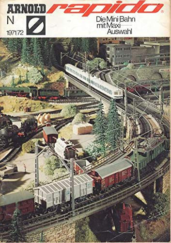 Arnold rapido N Die Mini-Bahn mit Maxi-Auswahl 1971/72 Katalog