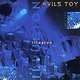 Songtexte von Evils Toy - Illusion