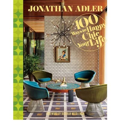 jonathan-adler-100-ways-to-happy-chic-your-life-author-jonathan-adler-published-on-november-2012