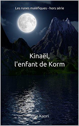 Kinaël, l'enfant de Korm par [Kaori, Julie]