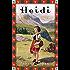 Heidi - Vollständige Ausgabe. Erster und zweiter Teil.: Neue deutsche Rechtschreibung (Anaconda Kinderbuchklassiker) (German Edition)