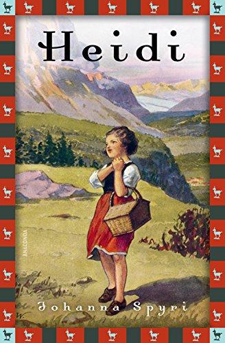 Heidi - Vollständige Ausgabe. Erster und zweiter Teil.: Neue deutsche Rechtschreibung (Anaconda Kinderbuchklassiker)