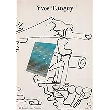 Yves Tanguy. Rétrospective 1925-1955 (Centre George Pompidou, juin-septembre 1982 ; Baden-Baden, octobre 1982-janvier 1983)