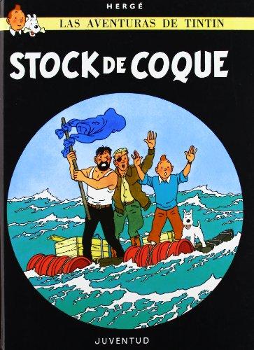 Stock de coque (Las Aventuras de Tintin) por HERGE-TINTIN CARTONE III