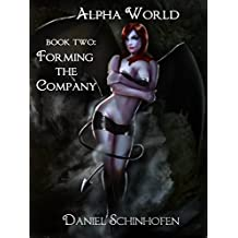 Forming the Company (Alpha World Book 2) (English Edition)