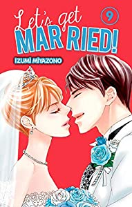 Let's get married ! Edition simple Tome 9