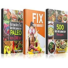 Anti-Inflammatory: Ultimate Inflammation Reduction Series: Beat Swelling, Lose Weight, Get Energized, Cure Pain, Optimal Nutrition for the Reduction of ... Boost Your Immune System (English Edition)