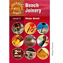 Construction NVQ Series Level 2 Bench Joinery (Nelson Thornes Construction NVQ)