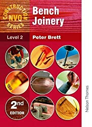 Construction NVQ Series Level 2 Bench Joinery 2nd Edition (Nelson Thornes Construction NVQ)