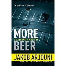More Beer (Pi Kemal Kayankaya 2) by Jakob Arjouni (2013-08-29)