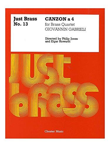 Giovanni Gabrieli: Canzon - Brass Quartet (Just Brass No.13). Sheet Music for Brass Ensemble, Ensemble, Trombone, Trumpet, Tuba (Brass Ensemble Sheet Music)