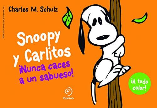 SNOOPY Y CARLITOS 2. ¡NUNCA CACES A UN SABUESO! (Ilustrado - Snoopy Y Carlitos)