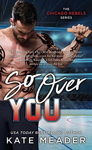 So Over You (The Chicago Rebels Series Book 2) (English Edition) Burton Womens-player