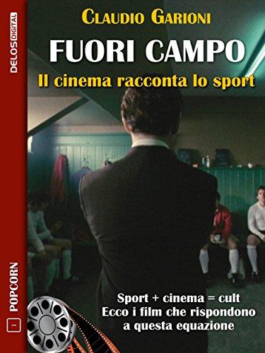Fuori campo - Il cinema racconta lo sport (Popcorn)
