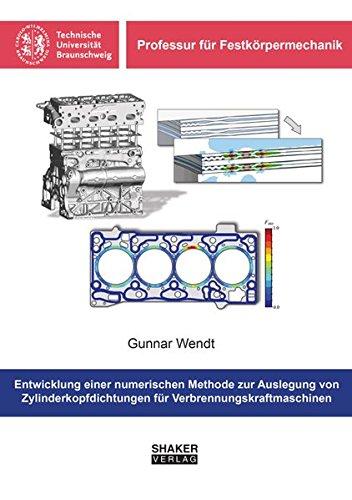 Entwicklung einer numerischen Methode zur Auslegung von Zylinderkopfdichtungen für Verbrennungskraftmaschinen (Professur für Festkörpermechanik)