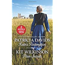 Katie's Redemption and Plain Secrets (Brides of Amish Country) by Patricia Davids (2016-04-26)