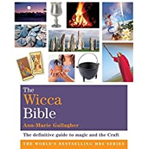 The Wicca Bible: Godsfield Bibles by Ann-Marie Gallagher (2009-07-06)