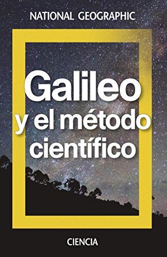 Galileo y el método científico (NATGEO CIENCIAS) por National Geographic