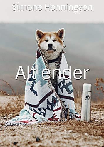 Alt ender (Danish Edition) por Simone  Henningsen