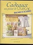 Cadeaux au point de croix : Pour bébé et sa chambre
