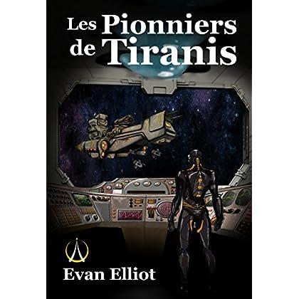Les Pionniers de Tiranis