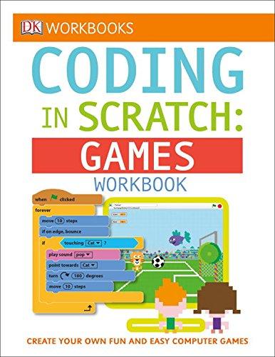 DK Workbooks: Coding in Scratch: Games Workbook por Jon Woodcock