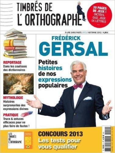 Timbres de l'Orthographe N 2 - Magazine de Gersal Frederick ( 24 octobre 2012 ) par Gersal Frederick