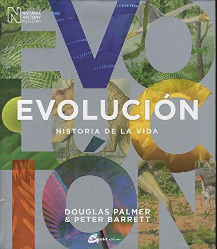 Evolución. Historia De La Vida por Douglas Palmer
