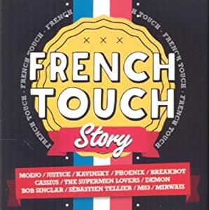 French Touch Story