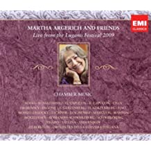 Martha Argerich & Friends: Live from Lugano 2009
