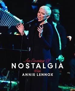 Annie Lennox - An Evening of Nostalgia