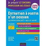Entretien à partir d'un dossier - Système éducatif - EPS et Santé - CRPE 2017: Professeur des écoles