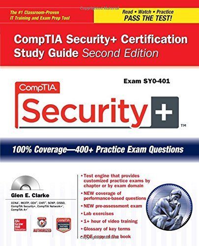 CompTIA Security+ Certification Study Guide, Second Edition (Exam SY0-401) (Certification Press) by Clarke, Glen E. (2014) Paperback