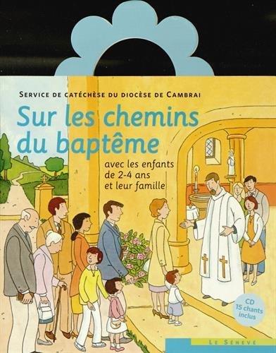 Sur les chemins du baptême - enfant 2-4 ans par SDC Cambrai