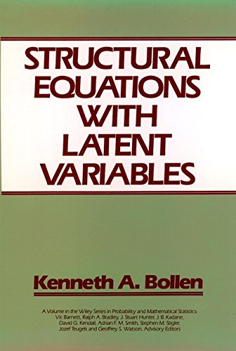 Structural Equations with Latent Variables (Wiley Series in Probability and Statistics) por Kenneth A. Bollen