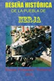 Reseña histórica de la puebla de Nerja: Historia de un pueblo de la Axarquía