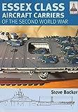 Essex Class Carriers: Of the Second World War